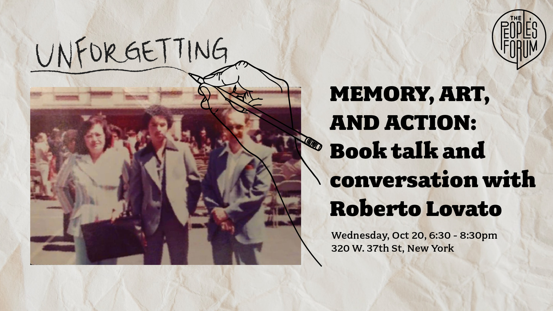 Unforgetting book talk and conversation with Roberto Lovato, and a picture of the cover